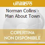 Man about town - cd musicale di Collins Norman