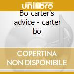 Bo carter's advice - carter bo cd musicale di Carter Bo