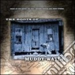 The roots of muddy waters cd musicale