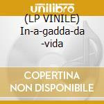 (LP VINILE) In-a-gadda-da -vida lp vinile