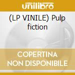 (LP VINILE) Pulp fiction lp vinile