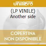 (LP VINILE) Another side lp vinile