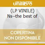 (LP VINILE) Ns--the best of lp vinile