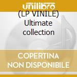 (LP VINILE) Ultimate collection lp vinile