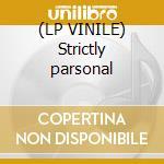 (LP VINILE) Strictly parsonal lp vinile