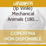 (LP VINILE) MECHANICAL ANIMALS  (180 GRAM) lp vinile di MARILYN MANSON
