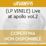 (LP VINILE) Live at apollo vol.2 lp vinile