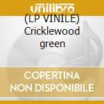 (LP VINILE) Cricklewood green lp vinile