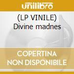 (LP VINILE) Divine madnes lp vinile