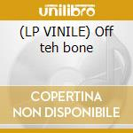 (LP VINILE) Off teh bone lp vinile