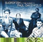 SWORDFISH(O.S.T.) cd musicale di PAUL OAKENFOLD
