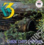 (LP VINILE) Dark days are coming lp vinile di THREE