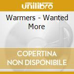 WANTED MORE cd musicale di WARMERS