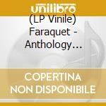(LP VINILE) Anthology 1997-1998 lp vinile di FARAQUET