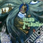 DEAD MEADOW cd musicale di DEAD MEADOW