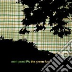 (LP VINILE) Green fury lp vinile di Matt pond pa