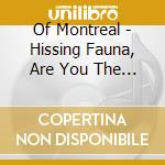 HISSING FAUNA, ARE YOU THE DESTROYER? cd musicale di Montreal Of