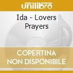 LOVERS PRAYERS                            cd musicale di IDA
