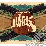 (LP VINILE) Dark leaves lp vinile di MATT POND PA