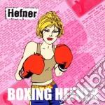 BOXING HEFNER cd musicale di HEFNER