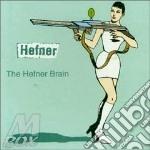 THE HEFNER BRAIN cd musicale di HEFNER