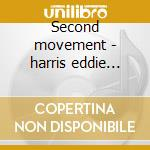 Second movement - harris eddie mccann les cd musicale di Eddie harris & les mccann