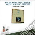 Collaboration - almeida laurindo modern jazz quartet cd musicale di Modern jazz quartet