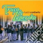 Fusion caribena - cd musicale di Truco & zaperoko