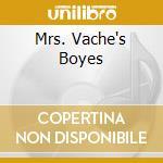 MRS. VACHE'S BOYES                        cd musicale di WARREN & ALLAN VACHE