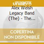 The Alex Welsh Legacy Band - The Sound Of... Vol.1 cd musicale di WELSH ALEX LEGACY BA
