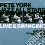 LIVE & SWINGING                           cd musicale di YORK PETE ALL STAR