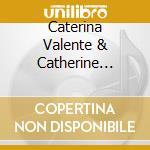 Caterina Valente & Catherine Michel - Girltalk cd musicale di Caterina valente & c