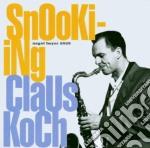 Claus Koch - Snooki-Ing cd musicale di KOCH CLAUS