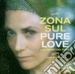 Zona Sul - Pure Love cd musicale di ZONA SUL