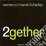 Warren Vache' & Bill Charlap - 2gether cd musicale di WARREN VACHE' & BILL