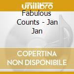 JAN JAN cd musicale di Counts Fabulous