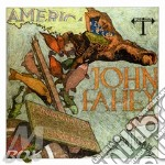 (LP VINILE) AMERICA                                   lp vinile di John Fahey