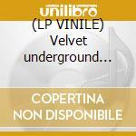 (LP VINILE) Velvet underground and nico lp vinile di VELVET UNDERGROUND