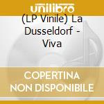 (LP VINILE) Viva lp vinile di Dusseldorf La