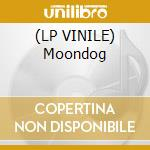 (LP VINILE) Moondog lp vinile di MOONDOG