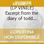 (LP VINILE) Excerpt from the diary of todd... lp vinile di GRANDADDY