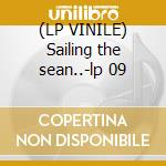 (LP VINILE) Sailing the sean..-lp 09 lp vinile di PRIMUS