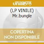 (LP VINILE) Mr.bungle lp vinile di MR.BUNGLE