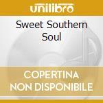 SWEET SOUTHERN SOUL                       cd musicale di Lou Johnson