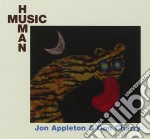 HUMAN MUSIC cd musicale di APPLETON / CHERRY