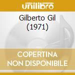 GILBERTO GIL (1971) cd musicale di Gilberto Gil