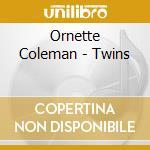 TWINS                                     cd musicale di Ornette Coleman