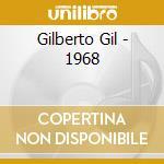 GILBERTO GIL -1968 cd musicale di Gilberto Gil