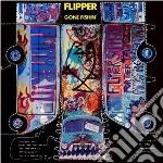 Flipper - Gone Fishin' cd musicale di FLIPPER