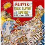 PUBLIC FLIPPER LIMITED                    cd musicale di FLIPPER
